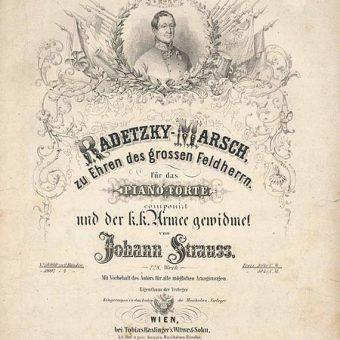 Koračnica Radetzky marš, ki jo je spisal Johann Strauss starejši.